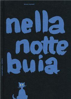Book cover by Bruno Munari (1907-1998), Nella notte buia (In the dark night), re-edited 2011.