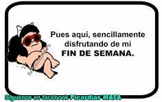 Mundo de Postales: FIN DE SEMANA..
