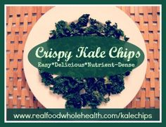 Kale chips that even non-kale lovers will LOVE! http://www.realfoodwholehealth.com/kalechips