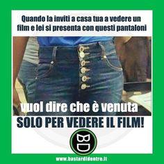 Da cosa capisci che una ragazza vuole solo guardare un #film ? #bastardidentro #jeans #ipnoticamentebastardidentro www.bastardidentro.it