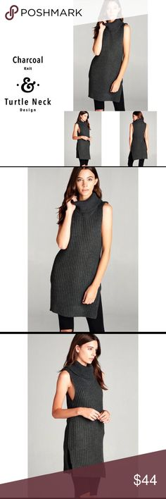 Charcoal Turtle Neck Charcoal Turtle Neck  Charcoal color knit sleeveless sweater with turtle neck detail. Tunic thick knit sweater top is perfect for layering under jackets, or wearing alone for a chic winter look with skinny jeans and boots. Dress it up with a pair of crystal stud earrings, or hoops for a perfect look. 100% made in the USA. Material is 100% acrylic. Sweaters