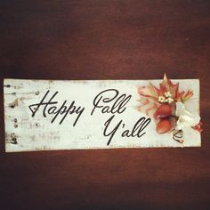 Happy Fall Y'All  hand painted sign on by ShamrockDesignsBySK