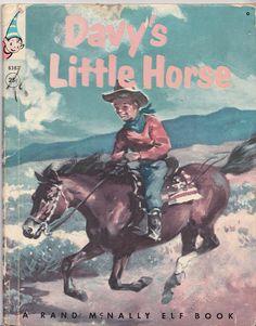 Davy's Little Horse - Rand McNally Elf Book #8387