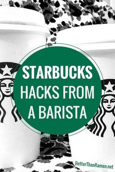 You shouldn't go to Starbucks without reading this money-saving guide: 9 Best Starbucks Hacks from a Barista.