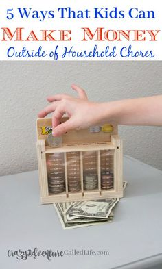 5 ways kids can make money outside of doing household chores. Great parenting advice on helping kids manage money as well.   #Parenting #Kids #education #money via @thebeccarobins