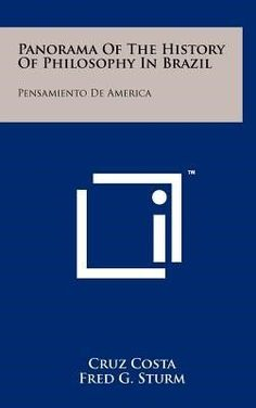 Panorama of the History of Philosophy in Brazil: Pensamiento de America