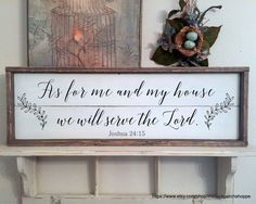 New 2017 SIGN from Etsys finest..........The Back Porch Shoppe! As for me and my house we will serve the Lord, Joshua 24:15   ~~~ Two styles.......beautiful handwriting style script or classic print.  ~~~ Created just for you in the ever popular shiplap style! ~~~ Beautiful VINTAGE SOFT IVORY sign with AGED BLACK lettering. ~~~ Distressed frame is finished in our signature blend stain. 33 x 11 x 1 1/2 thick. Ready for hanging!   ~♥~ ~♥~ ~♥~ PURCHASING & SHIPPING INFORMATION ~♥~ ~♥~ ~...