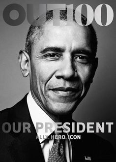 """2015-11-10: President Obama on the cover of """"OUT"""" magazine."""