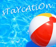 The Art of the Staycation: Making Your Hometown a Travel Destination