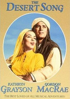 The Desert Song .... Wish I could find this on DVD