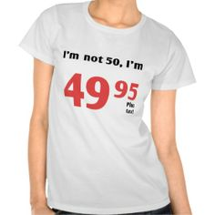 =>>Save on          	Fun 50th Birthday Plus Tax Tees           	Fun 50th Birthday Plus Tax Tees We have the best promotion for you and if you are interested in the related item or need more information reviews from the x customer who are own of them before please follow the link to see fully rev...Cleck See More >>> http://www.zazzle.com/fun_50th_birthday_plus_tax_tees-235910281127915359?rf=238627982471231924&zbar=1&tc=terrest