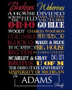 Buckeyes/Wolverines House Divided Print  I wonder if Maggie & Fred will ever see this.