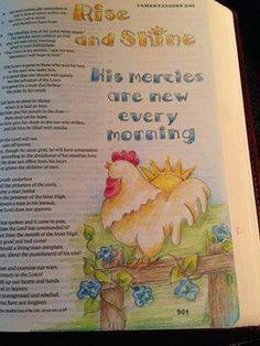 Bible journaling. Rise and shine. His mercies are new every morning.