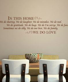 Take a look at this Chocolate Classic 'In This Home' Wall Quote by Wallquotes.com by Belvedere Designs on #zulily today!