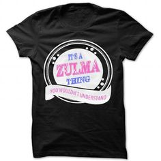 Zulma Thing ... - Awesome Name Shirt ! - #birthday gift #handmade gift. Zulma Thing ... - Awesome Name Shirt !, day gift,shirt ideas. GET IT =>...