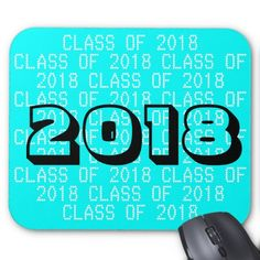 Class of 2018 Aqua Mousepad by Janz Mouse Pad