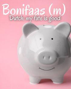Dutch Names, Piggy Bank, Good Things, Money Box, Money Bank, Savings Jar