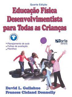 Livro Educação Física Desenvolvimentista para todas as crianças