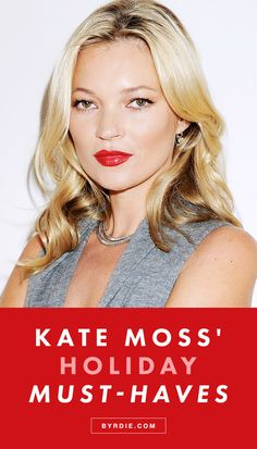 Kate Moss shares her favorite face oil, go-to red lipstick, and more holiday must-haves. (via @byrdiebeauty)