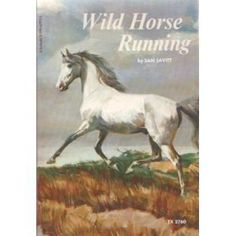 5* Wild Horse Running by Sam Savitt. I picked this up at a library book sale and was introduced to my favorite horse artist!