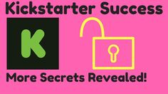 Kickstarter Success Secrets Revealed - How to Crowdfund a Project - Crowdfunding Explained Episode 2 Affiliate Marketing, Online Marketing, Social Media Marketing, Digital Marketing, Marketing Communications, Secrets Revealed, Start Up Business, Case Study, Crow