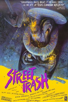 Street trash Horror/Wierdness ----Troma film about homeless people turning into mutated slime-zombies omg this is one movie that made me squirm Horror Movie Posters, Original Movie Posters, Film Posters, Creepiest Horror Movies, Street Trash, Evil Dead, Stefan Zweig, Movies And Series, Vintage Movies