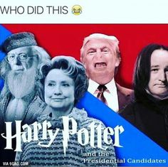 omg but siriusly Umbridge looks Soooo much like Hilary.... and is just as awful.....and Trump is sooo Voldy XD