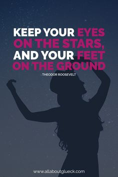 Keep your eyes on the stars and your feet on the ground. Positive Thoughts Quotes, Gratitude Quotes, Positive Words, Positive Mindset, Positive Affirmations, Positive Vibes, Good Quotes, Wisdom Quotes, Motivational Quotes For Workplace