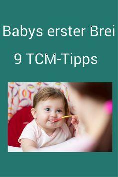 Welche Zutaten kommen in den ersten Brei? 9 Tipps aus der Traditionellen Chinesischen Medizin (TCM), damit du das Essen mit deinem Baby so richtig genießen kannst und dein Baby gesund groß wird. #Beikost #Baby