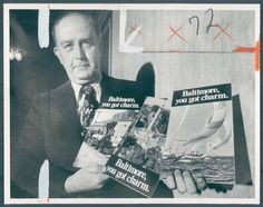 Mayor William Donald Schaefer holds posters featuring the charming slogan.