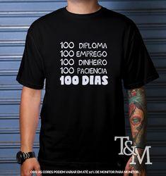 camisetapersonalizada  festa100dias  formatura  100dias  festa  formandos e1c1d487e39