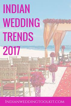 Indian brides are always looking for the latest indian wedding trends. Check out the latest on the Indian Wedding Toolkit blog for 2017 indian wedding trends and more! Click through for all of the insider info.