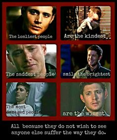 Dean Winchester - My favorite quote of all time meets Supernatural....