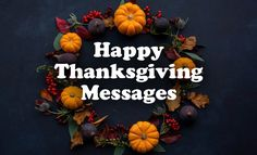 150+ Thanksgiving Wishes, Messages and Quotes | WishesMsg