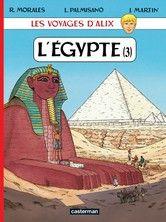 L'Égypte  - Jacques Martin, Léonardo Palmisano, Rafaël Moralès - 9782203329287 - 9782203329287
