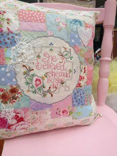 Handmade pillow by Linda of Lilly Cottage-inspiration ... she believed she could so she did...