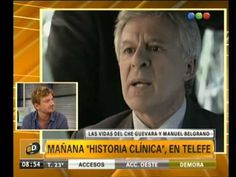 Otro capítulo de Historia Clínica: El Che Guevara y Manuel Belgrano - Te...