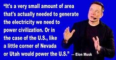 SolarCity Chairman Elon Musk spoke of the potential of solar energy to meet the electricity needs of the U.S.