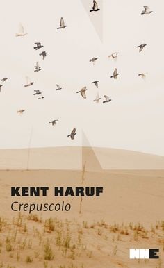 Crepuscolo . Kent Haruf . NN Editore