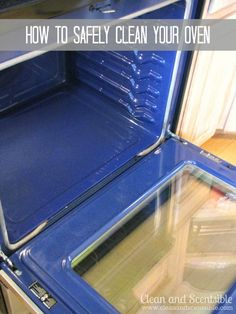 How to Clean your oven safely.