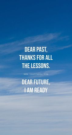 Dear Past,