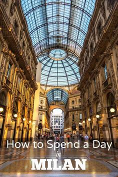 How to Spend a Day in Milan | Heading to the fashion capital of the world? Must see highlights and things to do in the lovely city of Milan, northern Italy.