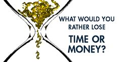 Would you rather lose time or money? Live a life of abundance What Would You Rather, The Ugly Truth, Financial Literacy, You Deserve, Personal Finance, Initials, In This Moment, Money, Feelings