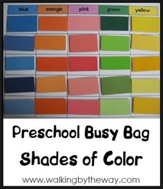 Shades of Color | Walking by the Way Great Bag activity for little one . . . could also make it harder by having him pick colors that combine . . for example, a medium blue with a medium red equals medium purple.