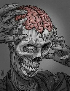"""""""It is a truth universally acknowledged that a zombie in possession of brains must be in want of more brains. Zombie Kunst, Zombie Art, Brain Drawing, Brain Art, Arte Horror, Horror Art, Creepy Art, Scary, Arte Black"""