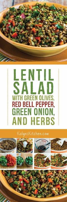 This tasty Lentil Salad with Green Olives, Red Bell Pepper, Green Onion, and Herbs is perfect for an outdoor meal, and it's vegan, dairy-free, gluten-free, and South Beach Diet friendly. [found on http://KalynsKitchen.com]