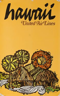 ...United Airlines Original Vintage Travel Poster Hawaii Huts