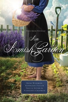 Beth Wiseman - An Amish Garden  / #awordfromJoJo #ChristianFiction