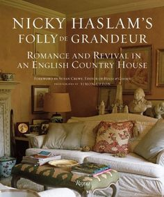 Nicky Haslam's Folly De Grandeur: Romance and « Library User Group