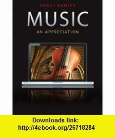 Music An Appreciation, with 9-CD set (9780077433512) Roger Kamien , ISBN-10: 0077433513  , ISBN-13: 978-0077433512 ,  , tutorials , pdf , ebook , torrent , downloads , rapidshare , filesonic , hotfile , megaupload , fileserve